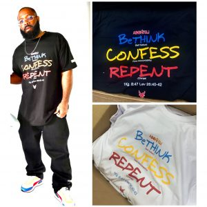 BeTHINK, CONFESS, REPENT Tee