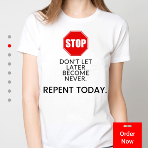 Repent Today T-shirt (black)