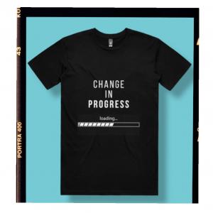 Change In Progress T-Shirt (Black)